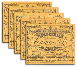Spencerian Copybooks 1-5, Set, without Theory Book  by  P. R. Spencer