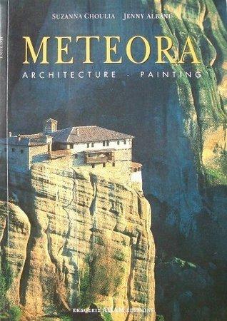 Meteora: Architecture, Painting Jenny Albani suzanna Choulia