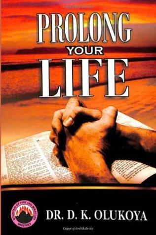 Prolong Your Life D.K. Olukoya
