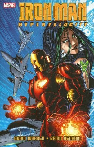 Iron Man: Hypervelocity Adam Warren