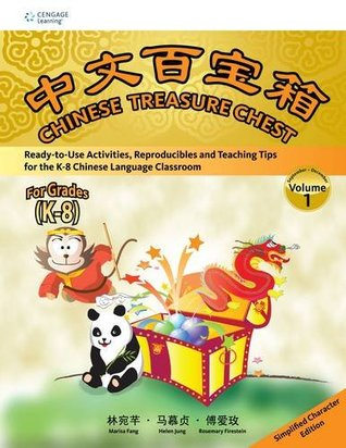 Chinese Treasure Chest: Simplified Characters Volume 1  by  Marisa Lin Fang