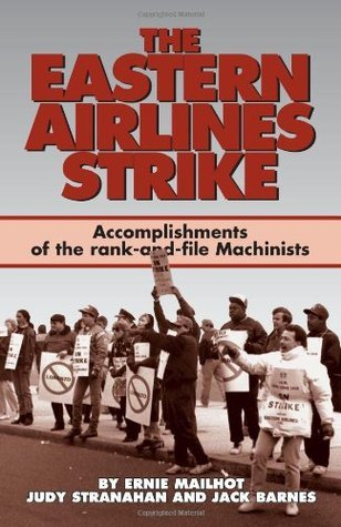 The Eastern Airlines Strike Ernie Mailhot