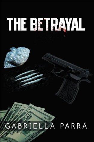 The Betrayal Gabriella Parra