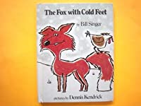 The Fox with Cold Feet Bill Singer