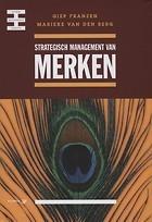 Strategisch management van merken  by  Giep Franzen