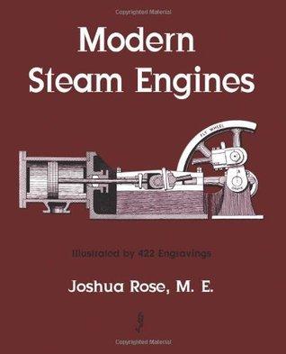 Modern Steam Engines  by  Joshua Rose