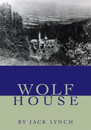 Wolf House Jack Lynch