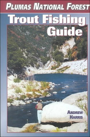 Plumas National Forest Trout Fishing Guide Andrew Harris