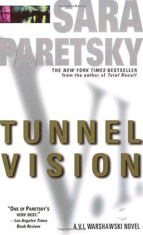 Tunnel Vision (V.I. Warshawski Novels)  by  Sara Paretsky