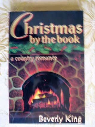 Christmas the Book: A Novel by Beverly King