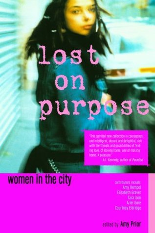 Lost on Purpose: Women in the City  by  Amy Prior