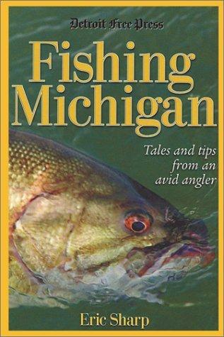 Fishing Michigan Eric Sharp