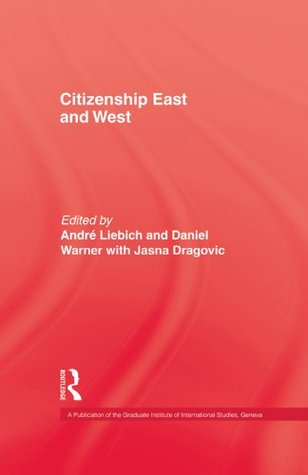 Citizenship East & West  by  Liebich
