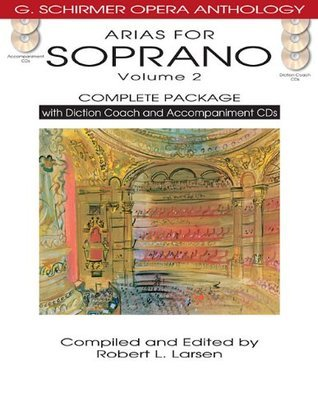 Arias for Soprano, Volume 2: Complete Package [With 5 CDs]  by  Robert L. Larsen