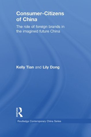 Constructing the Global Consumer: The Role of the NGO  by  Kelly Tian