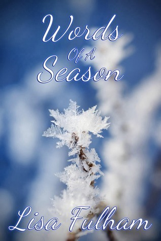 Words of a Season  by  Lisa Fulham