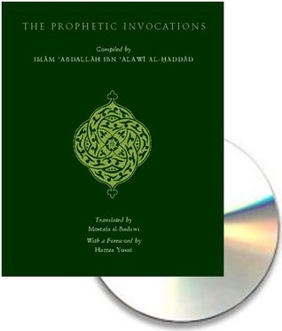 The Prophetic Invocations 2nd Edition w/Audio CD Imam Al-Haddad