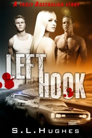 Left Hook  by  S.L. Hughes