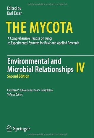 Environmental and Microbial Relationships  by  Christian P. Kubicek