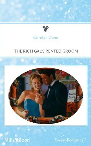 The Rich Gals Rented Groom Carolyn Zane
