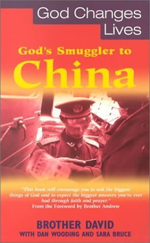 Gods Smuggler To China  by  Brother David