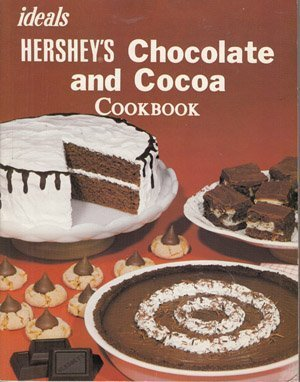 Ideals Hersheys Chocolate and Cocoa Cookbook.  by  Susan Noland