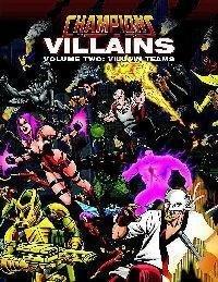 Champions Villains Volume 2: Villain Teams  by  Steven S. Long