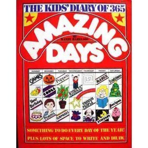 The kids diary of 365 amazing days  by  Randy Harelson