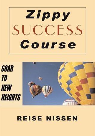 Zippy Success Course  by  Reise Nissen