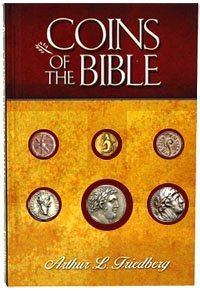 Coins of the Bible  by  Arthur L. Friedberg