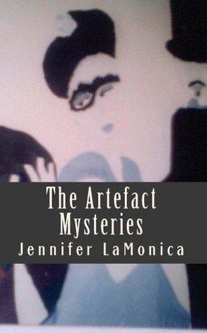 The Artefact Mysteries Jennifer La Monica