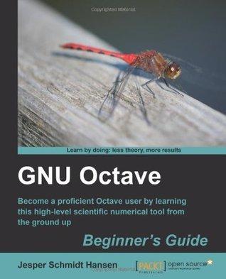 GNU Octave Beginners Guide Jesper Schmidt Hansen