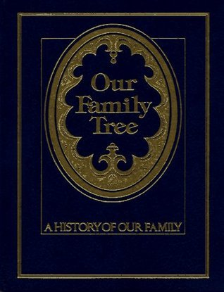 Our Family Tree: A History of Our Family Julie Hausner
