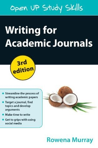 Writing For Academic Journals Rowena Murray