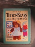 Easy-To-Make Teddy Bears & All the Trimmings  by  Jodie Davis