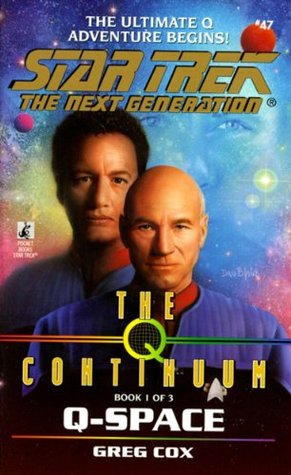 St:tng:#47: Q-space: The Q Continuum Book 1  by  Greg Cox
