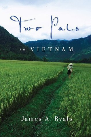 Two Pals In Vietnam James A. Ryals