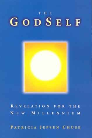 The Workbook : Study Guide for The GodSelf Patricia Jepsen Chuse