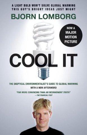 Cool It  by  Bjørn Lomborg