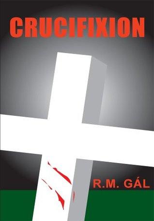 Crucifixion  by  R.M. Gál