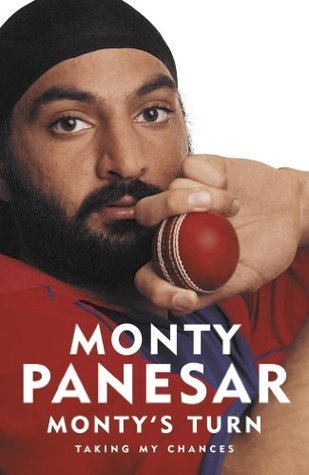 Monty`s Turn: Taking My Chances Monty Panesar