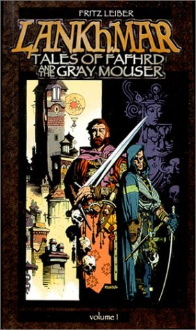 Lankhmar: Tales of Fafhrd and the Gray Mouser (Vol. 1)  by  Fritz Leiber