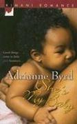 Shes My Baby  by  Adrianne Byrd