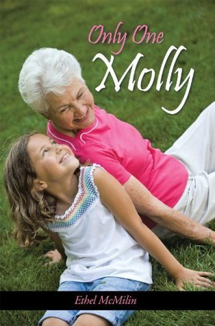 Only One Molly  by  Ethel McMilin