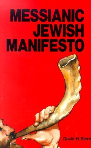Messianic Jewish Manifesto  by  David H. Stern