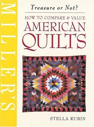 Millers American Quilts: How to Compare & Value Stella Rubin