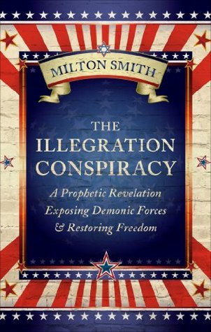 The Illegration Conspiracy  by  Milton Smith