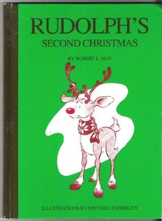 Rudolphs Second Christmas Robert Lewis May