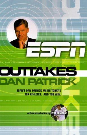 Outtakes: Dan Patrick  by  Dan Patrick