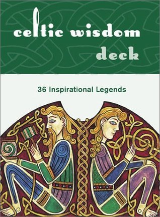 Celtic Wisdom Deck: 36 Inspirational Legends Duncan Baird